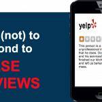 How (NOT) to Respond to False Reviews