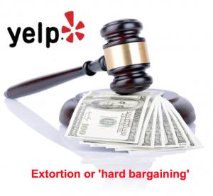 Yelp Extortion hard bargaining