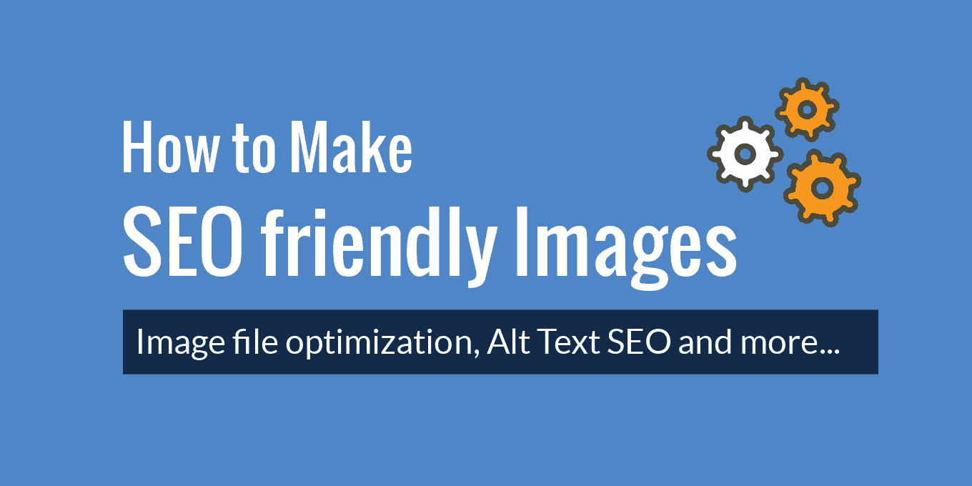 Steps to create SEO friendly images