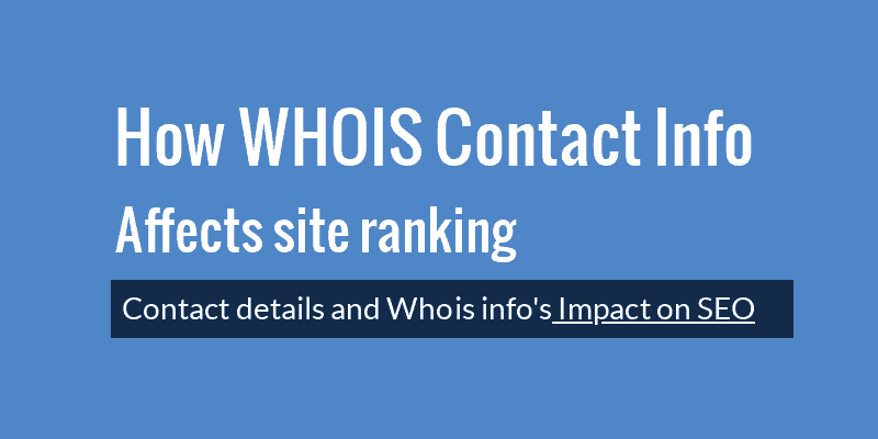 how whois contact info affects seo site ranking