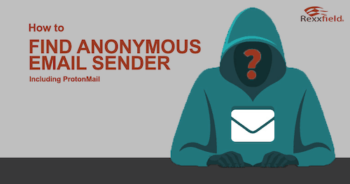 How to find anonymous email sender on Gmail Yahoo and Outlook