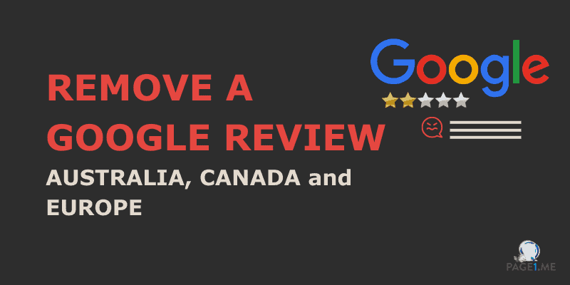 Remove a google review in Australia and Canada